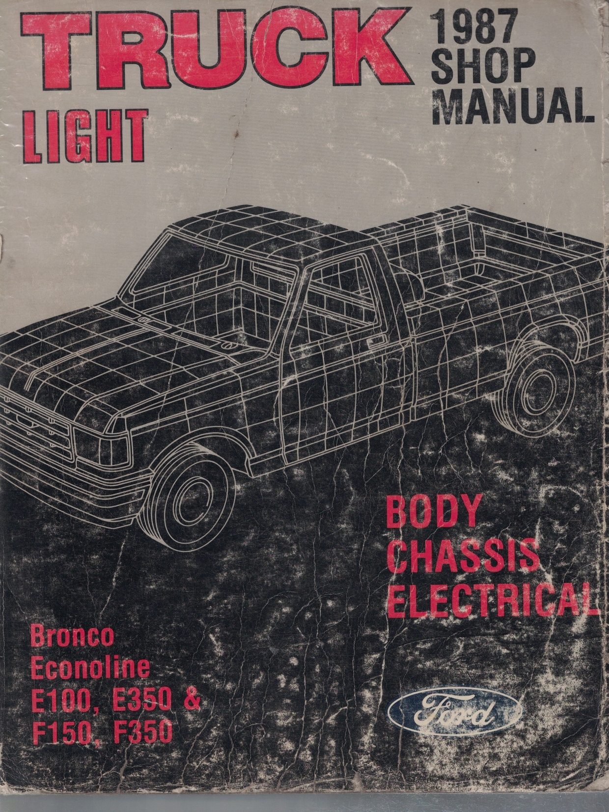 Image for 1987 Ford Light Truck Shop Manual; Bronco, Econoline E-100, E-350), F-150, F-350: 3 Volume Set - Includes Body/Chassis/Electrical; Engine; and Pre-Delivery volumes [Original Service Manuals]